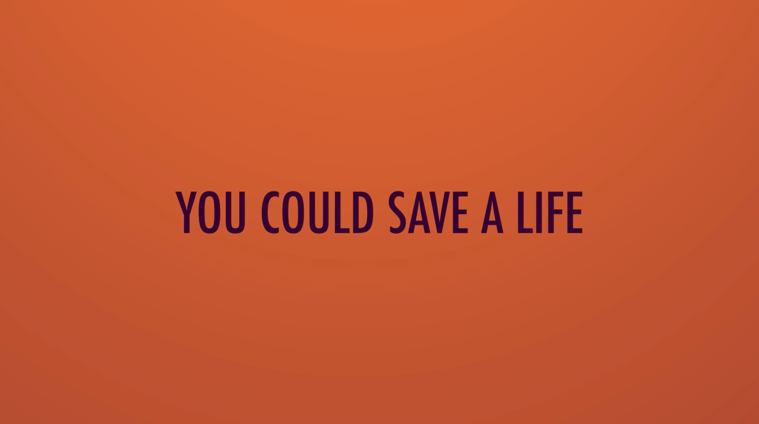 sign stating You could save a life